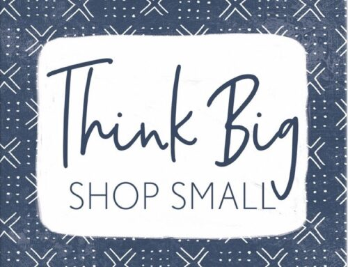 Think Big – Shop Small